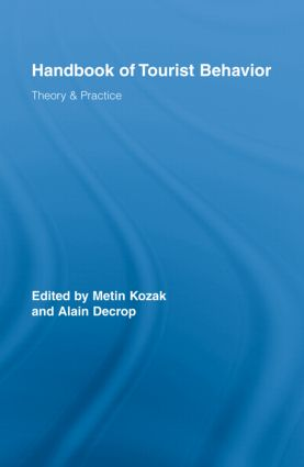 Handbook of Tourist Behavior: Theory & Practice book cover