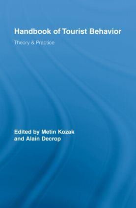 Handbook of Tourist Behavior: Theory & Practice (Hardback) book cover