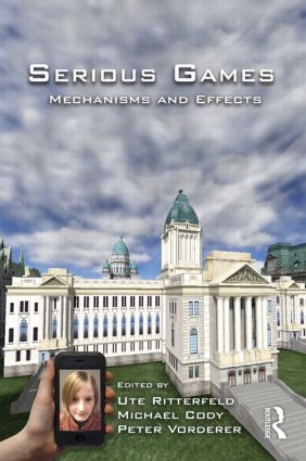 Serious Games: Mechanisms and Effects (Paperback) book cover