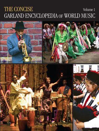 The Concise Garland Encyclopedia of World Music, Volume 1 (e-Book) book cover