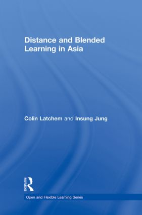 Distance and Blended Learning in Asia: 1st Edition (Hardback) book cover