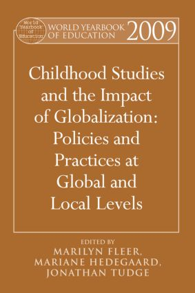 World Yearbook of Education 2009: Childhood Studies and the Impact of Globalization: Policies and Practices at Global and Local Levels book cover