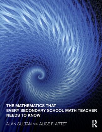 The Mathematics That Every Secondary School Math Teacher Needs to Know (Paperback) book cover