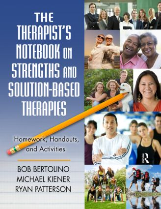 The Therapist's Notebook on Strengths and Solution-Based Therapies: Homework, Handouts, and Activities (Paperback) book cover