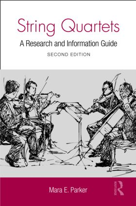 String Quartets: A Research and Information Guide, 2nd Edition (Hardback) book cover