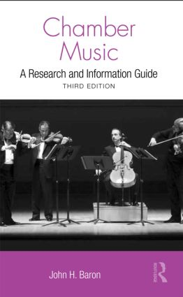 Chamber Music: A Research and Information Guide, 3rd Edition (Hardback) book cover