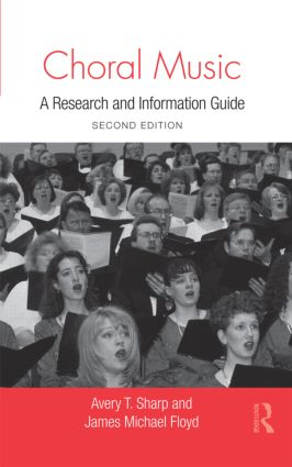 Choral Music: A Research and Information Guide book cover