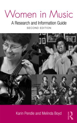 Women in Music: A Research and Information Guide, 2nd Edition (Hardback) book cover