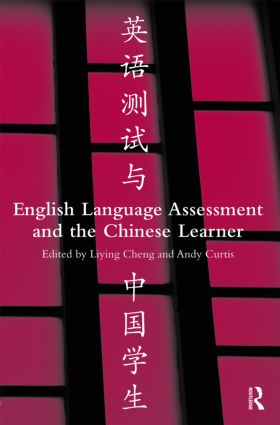 English Language Assessment and the Chinese Learner: 1st Edition (Hardback) book cover