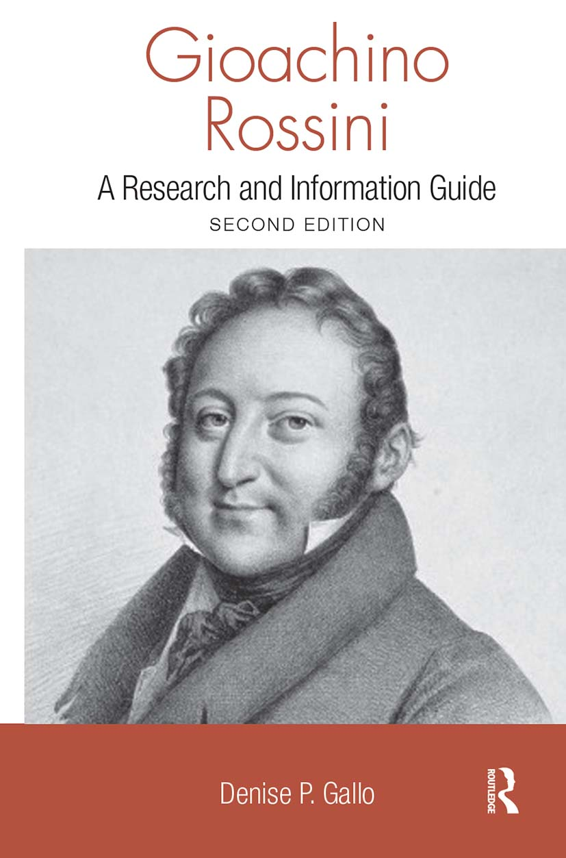 Gioachino Rossini: A Research and Information Guide, 2nd Edition (Hardback) book cover