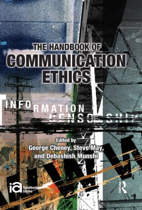 The Handbook of Communication Ethics (Hardback) book cover