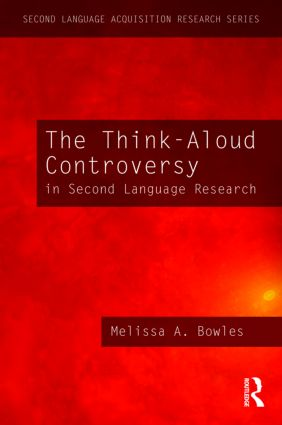 The Think-Aloud Controversy in Second Language Research: 1st Edition (Paperback) book cover