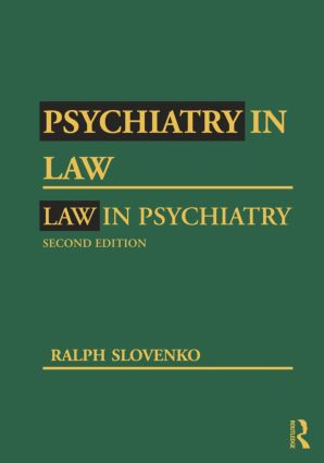 Psychiatry in Law / Law in Psychiatry, Second Edition: 2nd Edition (Hardback) book cover