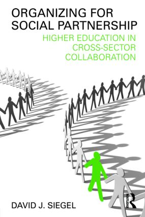 Organizing for Social Partnership: Higher Education in Cross-Sector Collaboration, 1st Edition (Paperback) book cover