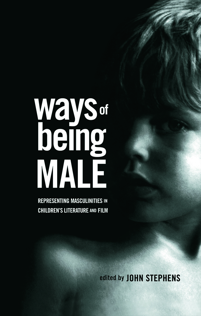 Ways of Being Male: Representing Masculinities in Children's Literature (Hardback) book cover