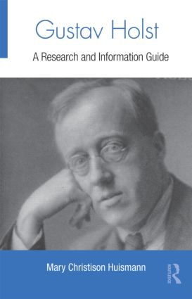 Gustav Holst: A Research and Information Guide book cover