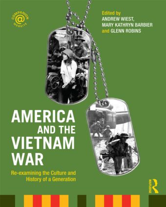 America and the Vietnam War: Re-examining the Culture and History of a Generation (Paperback) book cover