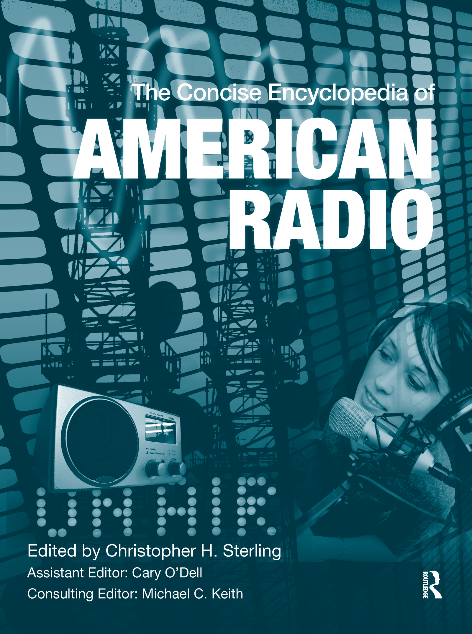 The Concise Encyclopedia of American Radio (Hardback) book cover