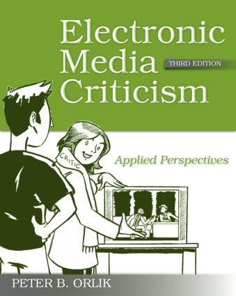 Electronic Media Criticism: Applied Perspectives, 3rd Edition (Paperback) book cover