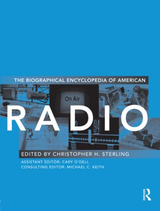 The Biographical Encyclopedia of American Radio (Hardback) book cover