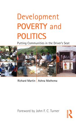 Development Poverty and Politics: Putting Communities in the Driver's Seat (Hardback) book cover