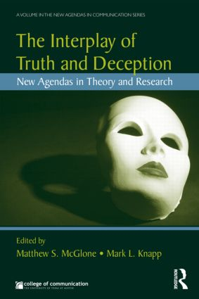 The Interplay of Truth and Deception: New Agendas in Theory and Research (Paperback) book cover