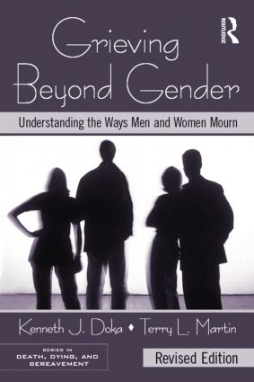 Grieving Beyond Gender: Understanding the Ways Men and Women Mourn, Revised Edition, 2nd Edition (Paperback) book cover