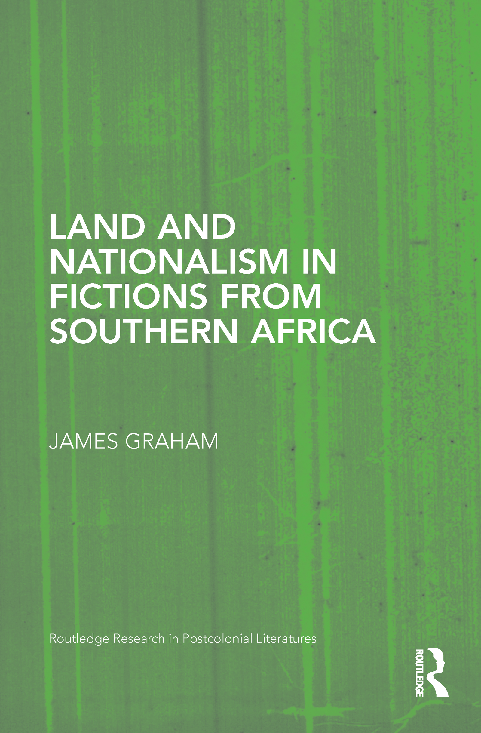 Land and Nationalism in Fictions from Southern Africa (Hardback) book cover