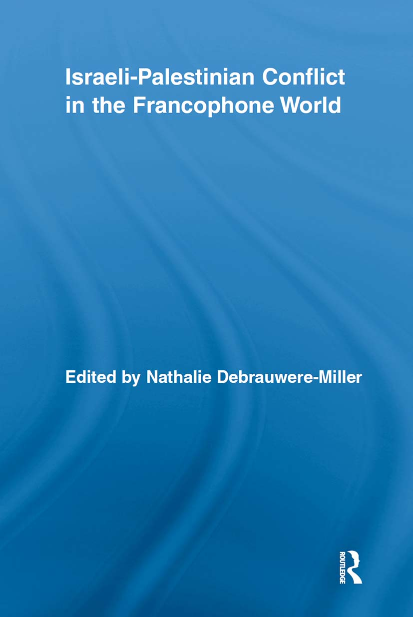 Israeli-Palestinian Conflict in the Francophone World (Hardback) book cover