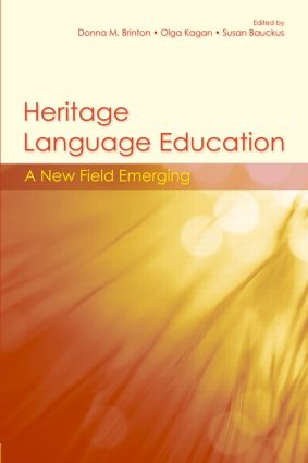 Heritage Language Education: A New Field Emerging, 1st Edition (Paperback) book cover