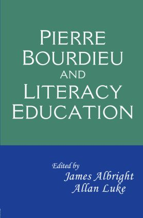 Pierre Bourdieu and Literacy Education (Paperback) book cover