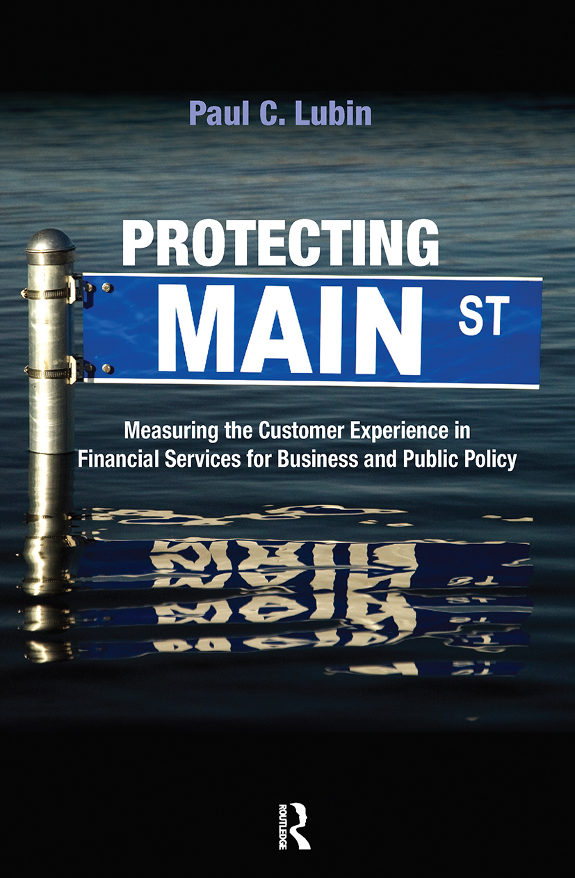 Protecting Main Street: Measuring the Customer Experience in Financial Services for Business and Public Policy (Hardback) book cover