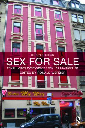 Sex For Sale: Prostitution, Pornography, and the Sex Industry, 2nd Edition (Paperback) book cover