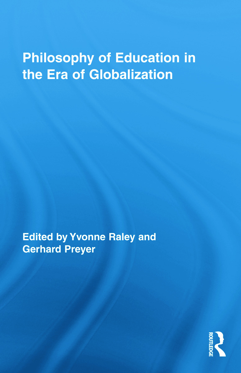 Philosophy of Education in the Era of Globalization (Hardback) book cover