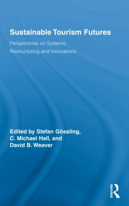 Sustainable Tourism Futures: Perspectives on Systems, Restructuring and Innovations book cover