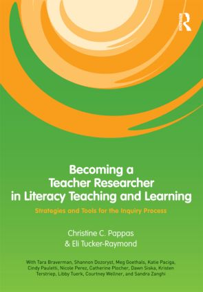 Becoming a Teacher Researcher in Literacy Teaching and Learning: Strategies and Tools for the Inquiry Process book cover