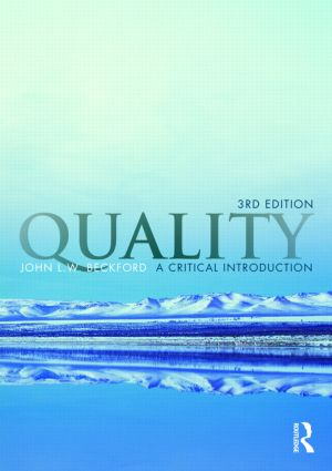 Quality: A Critical Introduction, Third Edition, 3rd Edition (Paperback) book cover