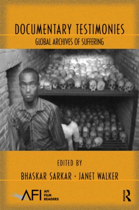 Documentary Testimonies: Global Archives of Suffering book cover