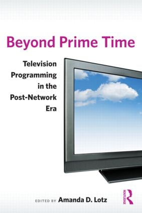 Beyond Prime Time: Television Programming in the Post-Network Era, 1st Edition (Paperback) book cover