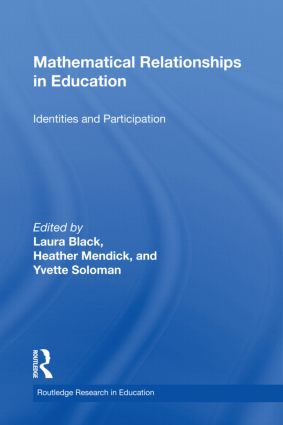 Mathematical Relationships in Education: Identities and Participation (Hardback) book cover