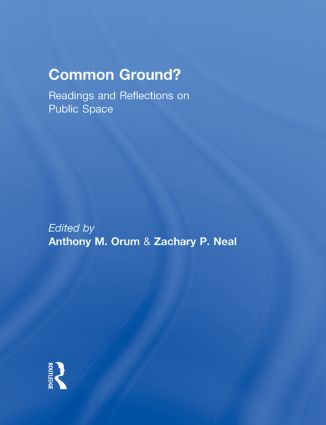 Common Ground?: Readings and Reflections on Public Space, 1st Edition (Hardback) book cover