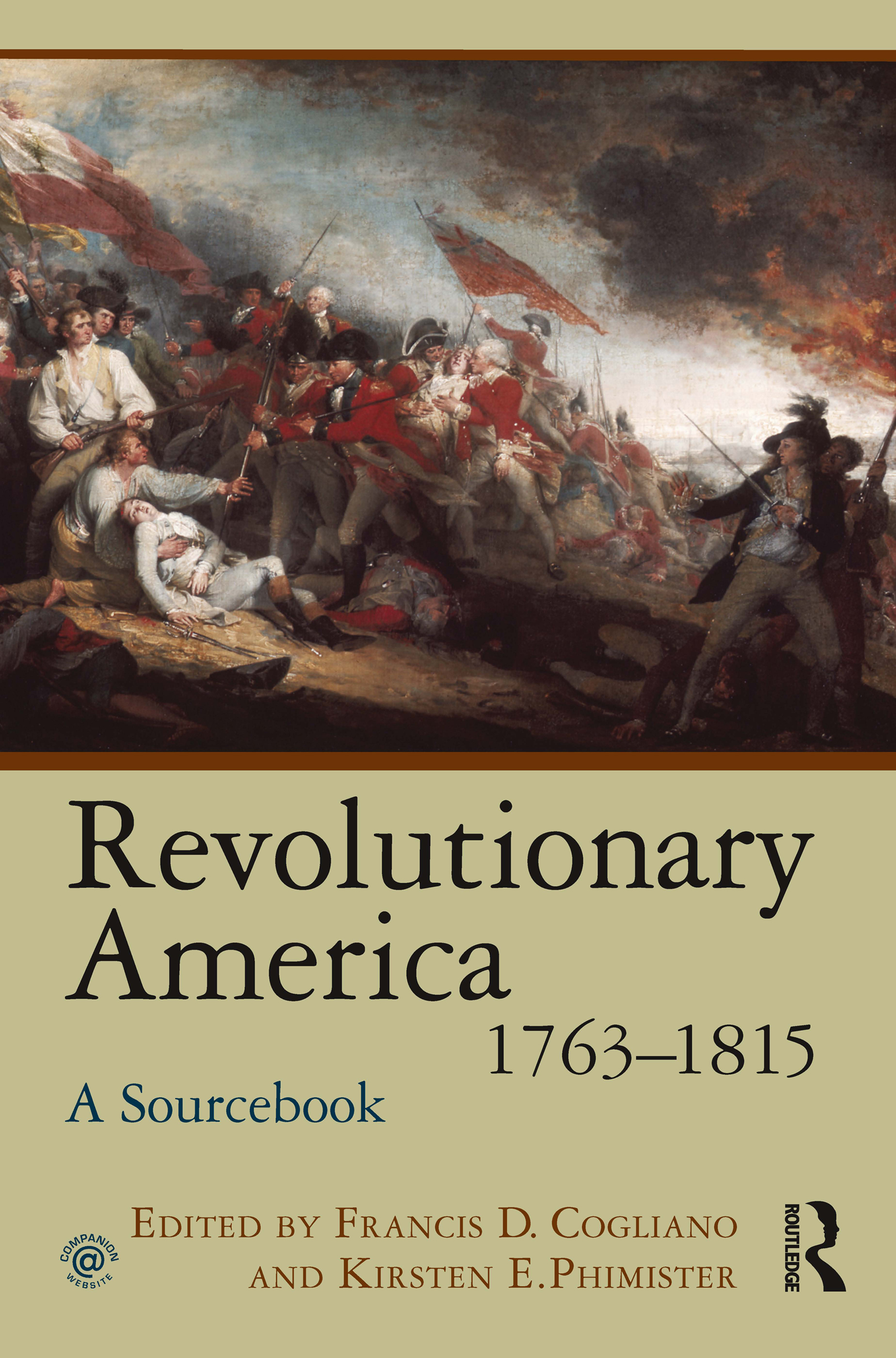 Revolutionary America, 1763-1815: A Sourcebook, 1st Edition (Paperback) book cover