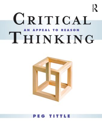 Critical Thinking: An Appeal to Reason (Paperback) book cover