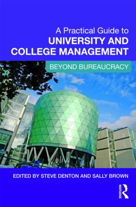 A Practical Guide to University and College Management: Beyond Bureaucracy (Paperback) book cover