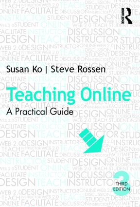Teaching Online: A Practical Guide, 3rd Edition (Paperback) book cover