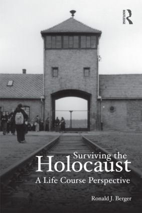 Surviving the Holocaust: A Life Course Perspective book cover