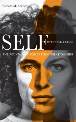 Self Within Marriage: The Foundation for Lasting Relationships (Hardback) book cover
