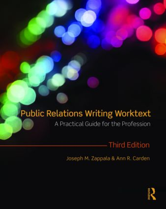 Public Relations Writing Worktext: A Practical Guide for the Profession, 3rd Edition (Paperback) book cover