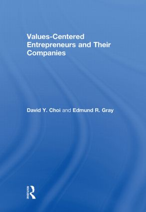 Values-Centered Entrepreneurs and Their Companies: 1st Edition (Hardback) book cover