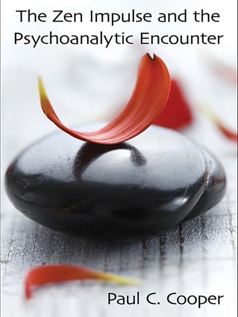The Zen Impulse and the Psychoanalytic Encounter